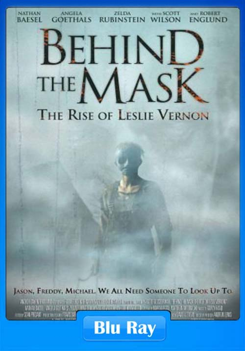 Behind The Mask The Rise Of Leslie Vernon 2006 720p BluRay x264 | 480p 300MB | 100MB HEVC Poster
