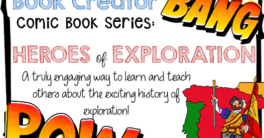 Digital Comic Books with Book Creator: Heroes of Exploration