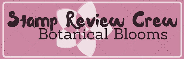 http://stampreviewcrew.blogspot.com/2016/08/stamp-review-crew-botanical-blooms.html