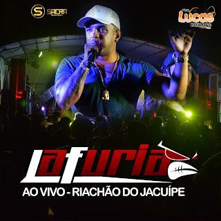 LA FURIA - AO VIVO EM RIACHÃO DO JACUIPE - 11.03.2017