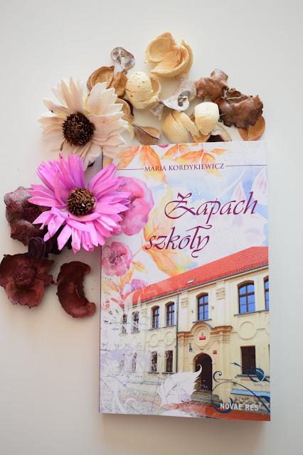 Maria Kordykiewicz, Zapach szkoły