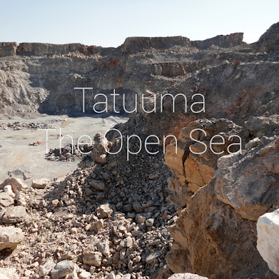 Tatuuma — The Open Sea (2016)