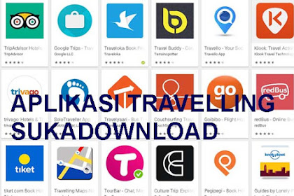Download Aplikasi Android untuk Travelling Perjalanan