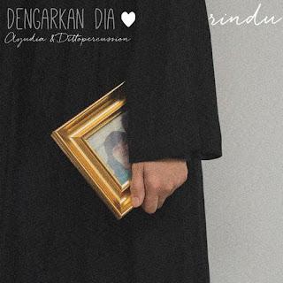 Lirik Lagu Dengarkan Dia - Rindu - Pancaswara Lyrics