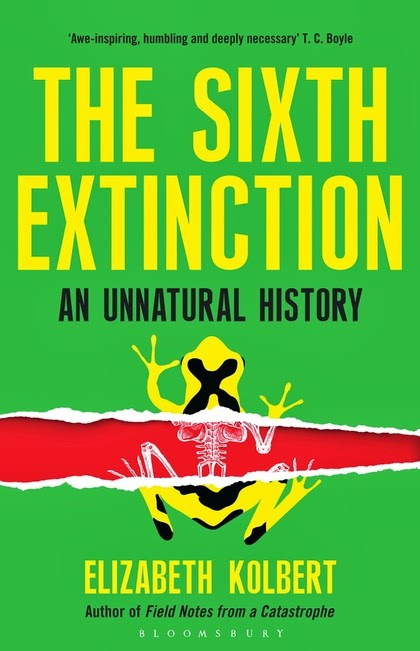 The Sixth Extinction by Elizabeth Kolbert