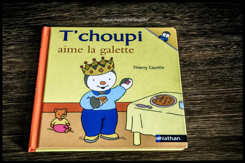 T choupi aime la galette maman fatigu e et fatigante - T choupi aime la galette ...