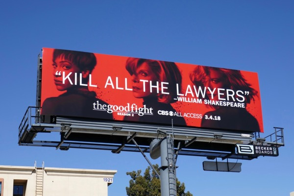 Good Fight season 2 Kill all lawyers billboard