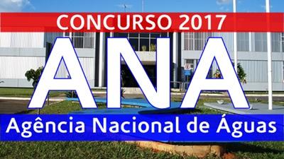 Concurso Agência Nacional de Águas ANA-DF 2017