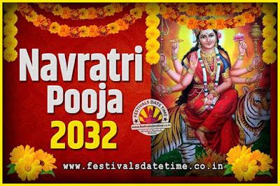 2032 Navratri Pooja Date and Time, 2032 Navratri Calendar