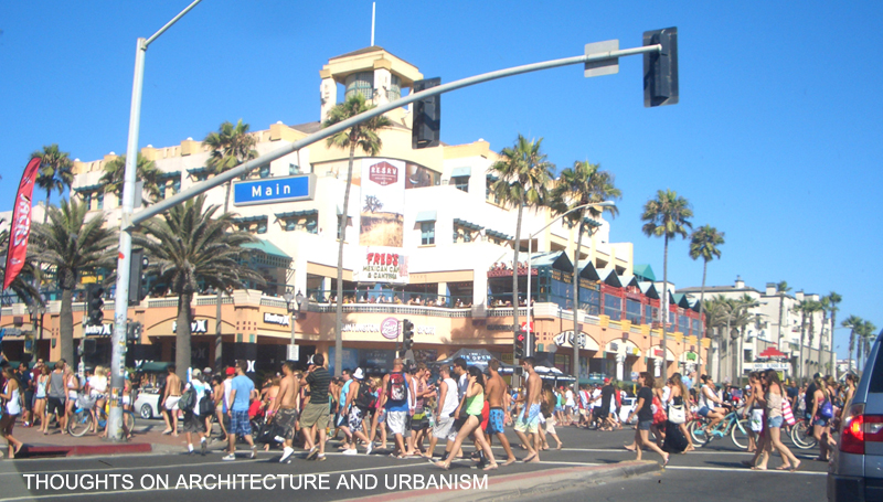 Thoughts On Architecture And Urbanism Art In The Us Open Huntington Beach Main Street