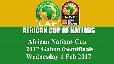 Winner Match (25) VS Winner Match (28) African Nations Cup 2017 Gabon (Semifinals Wednesday 1 Feb 2017