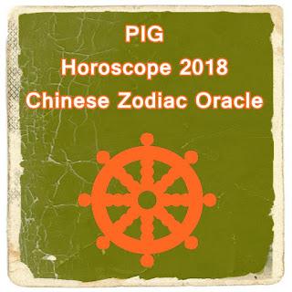 PIG Horoscope 2018 Chinese Zodiac Oracle Forecast