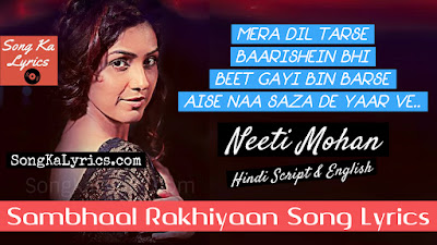 sambhaal-rakhiyaan-lyrics-neeti-mohan-music-teacher-2019