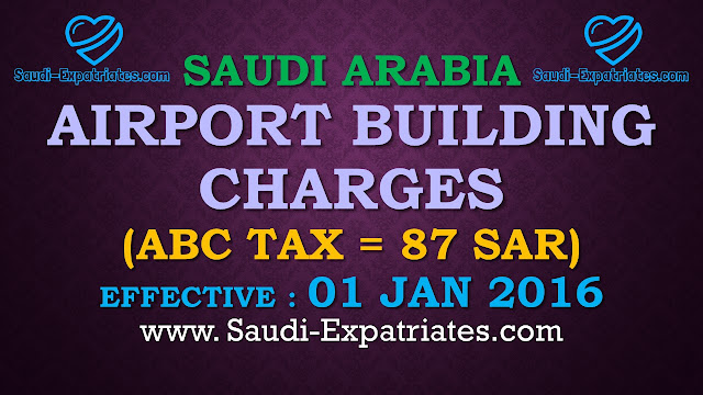 SAUDI ARABIA AIRPORT BUILDING CHARGES ABC TAX