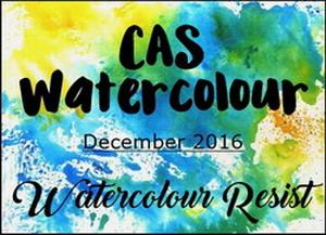 http://caswatercolour.blogspot.com/2016/12/cas-watercolour-december-challenge.html
