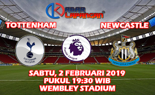 Prediksi Bola Tottenham Hotspur vs Newcastle 2 Februari 2019