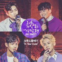 Download Mp3, MV, Video, Crude Play - In Your Eyes (The Liar And His Lover OST Part.7)