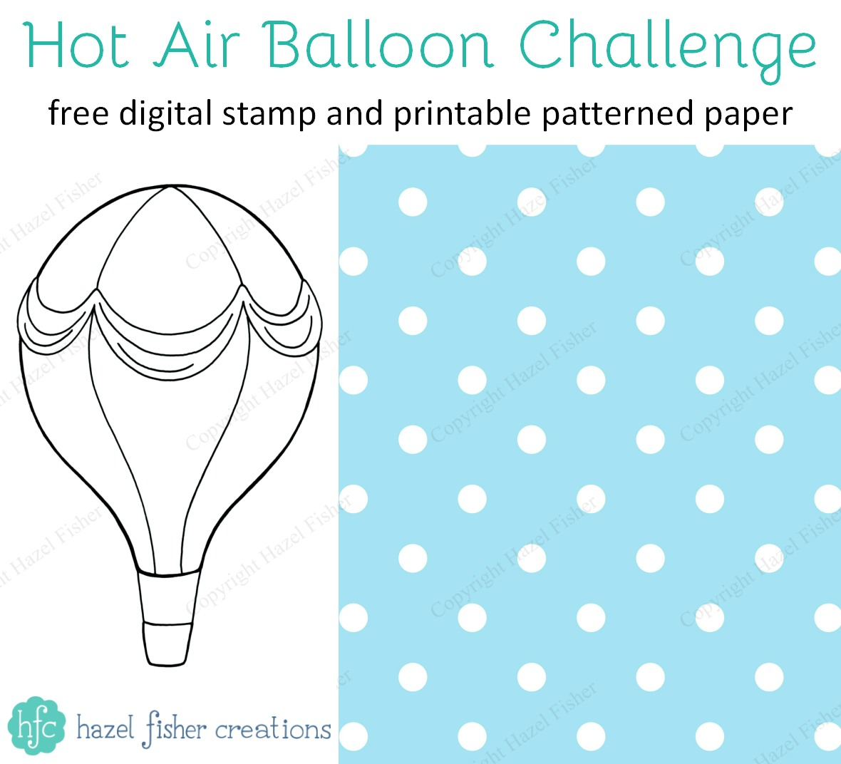 Hazel Fisher Creations: Craft Challenge - Hot Air Balloons and Free ...