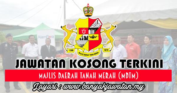 Jawatan Kosong 2017 di Majlis Daerah Tanah Merah (MDTM)