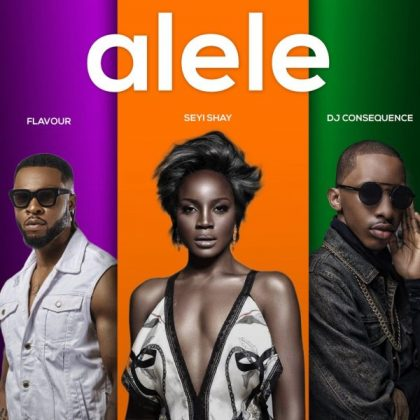 Download Mp3   Seyi Shay ft Dj  Consequence & Flavour - Alele