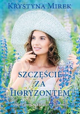 Szczęście za horyzontem Krystyna Mirek  - recenzja