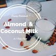 Creamy Homemade Almond & Coconut Milk - in 5 easy steps!