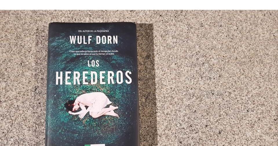 Cosas Mías Los Herederos Wulf Dorn