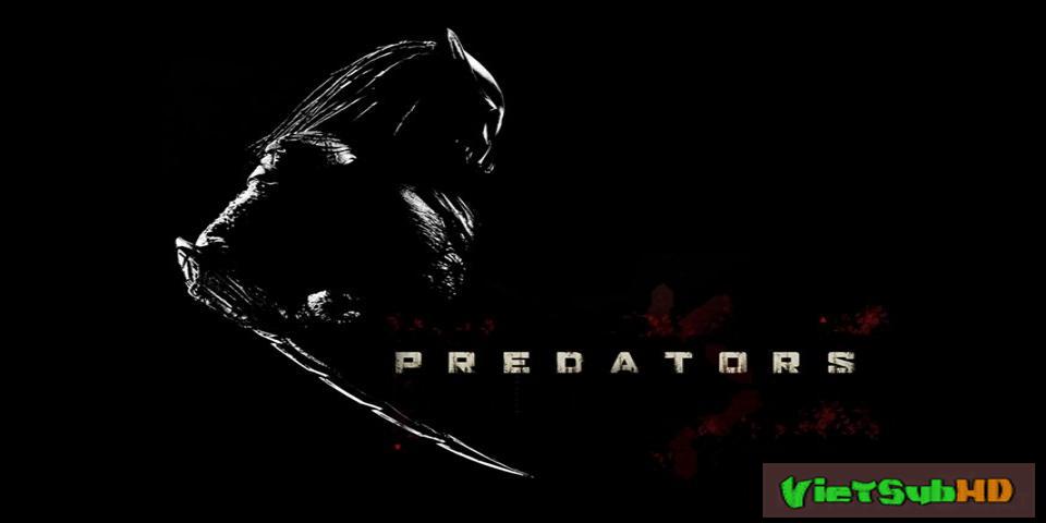 Phim Quái Vật Vô Hình 3 (tiêu Diệt Ác Thú 3) VietSub HD | Predator 3 (predators) 2010
