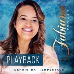 CD Depois da Tempestade – Fabiana Borges 2019