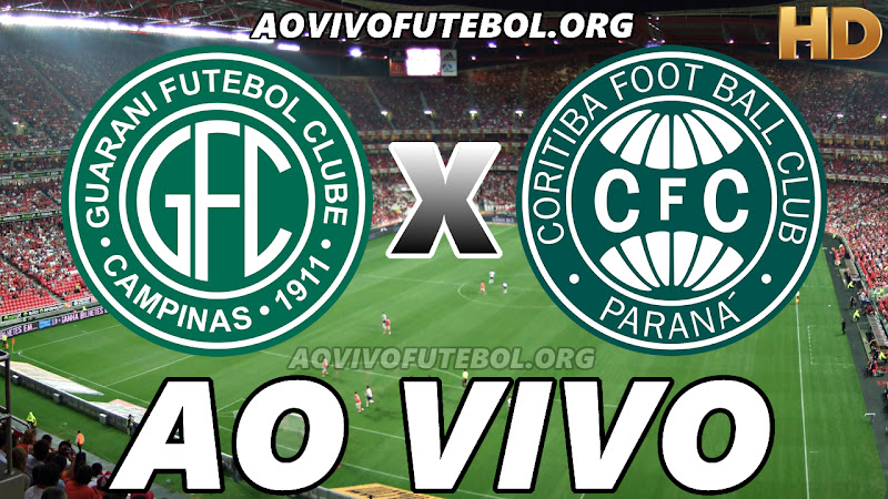 Assistir Guarani vs Coritiba Ao Vivo HD