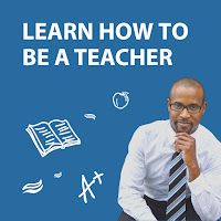 Poster featuring a young man looking at the camera.  Text: Learn how to be a teacher.  Illustrated images of teaching in background.