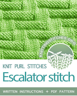 KNIT and PURL Stitches -- #howtoknit the Escalator stitch, simple, straightforward, quick knit. FREE written instructions, PDF knitting pattern.  #knittingstitches #knitpurl