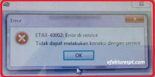 gagal dapat registrasi muncul error ETAX-40002