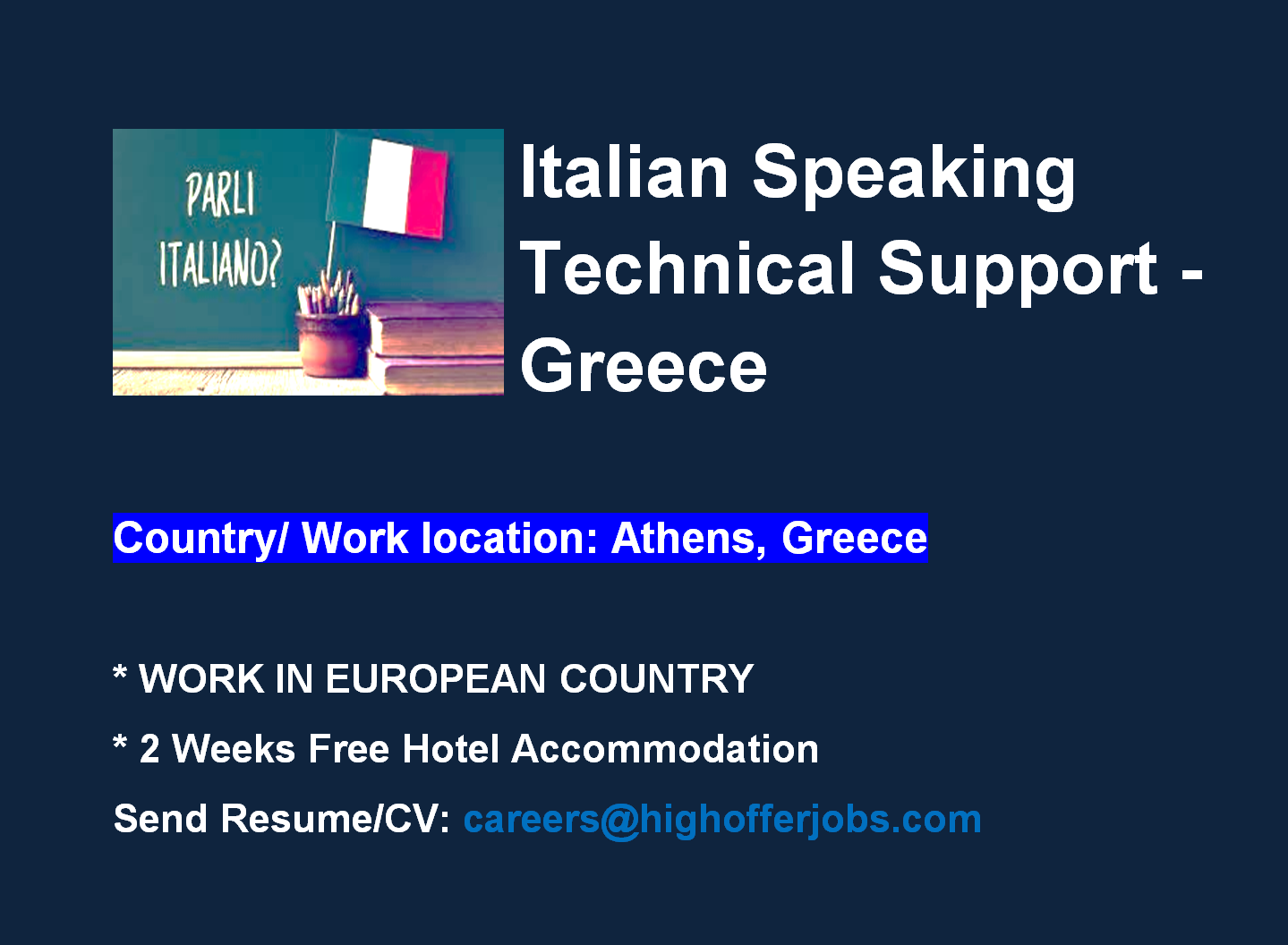 Italian Speaking Technical Support - Athens At least 6 Mos. Exp