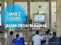 Perubahan Mulainya dari Hati: Kajian Spesial Ramadhan SMKN 2 Subang 1439 H