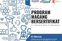 Lowongan Terbaru PT Industri Nuklir Indonesia (Persero) Lulusan SMK, D3 & S1 Februari 2019