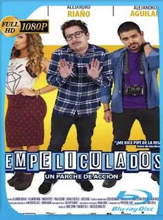 Empeliculados (2017) HD [1080p] Latino [GoogleDrive] SilvestreHD