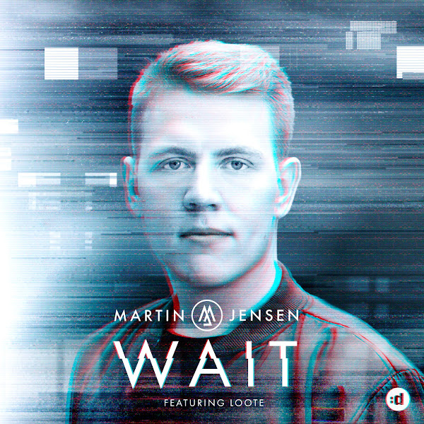 Martin Jensen - Wait (feat. Loote) - Single Cover