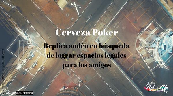 Cerveza-Poker-replica-andén-espacios-legales-amigos