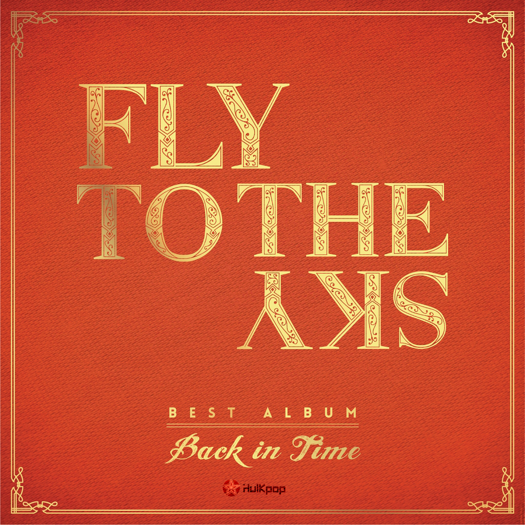 Fly To The Sky – Back In Time (Best Album)