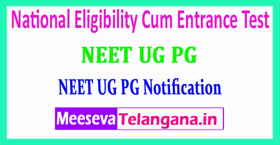 NEET UG PG National Eligibility Cum Entrance Test 2018 Application Form Notification Admit Card Download