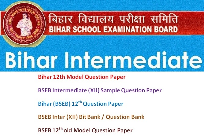 Bihar bseb intermediate 12th model questions papers 2017 bseb bihar bseb intermediate 12th model questions papers 2017 bseb intermedieat sample papers 2017 arts science commerce papers download at malvernweather Images