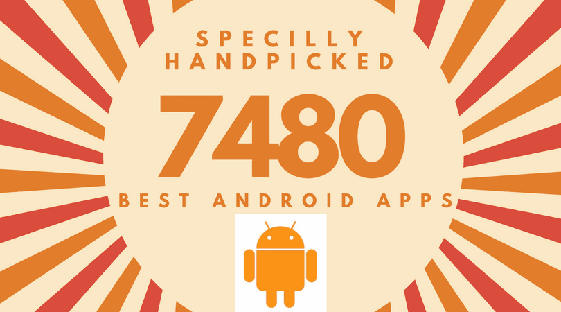 7480 Best Android Apps | Appnol