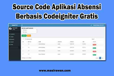 Source Code Aplikasi Absensi Sederhana Berbasis Codeigniter Gratis