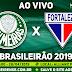 Ao Vivo Palmeiras x Fortaleza Brasileirão 2019