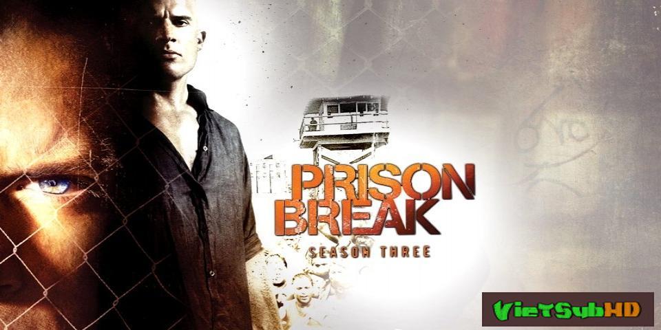 Phim Vượt Ngục Phần 3 Hoàn Tất (13/13) VietSub HD | Prison Break Season 3 2007
