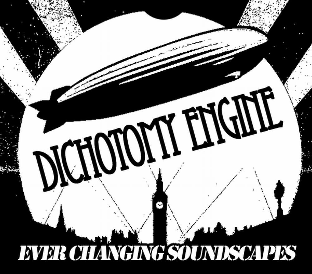 Dichotomy Engine zeppelin - ever changing soundscapes