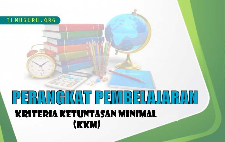 KKM Bahasa Indonesia Kelas 9