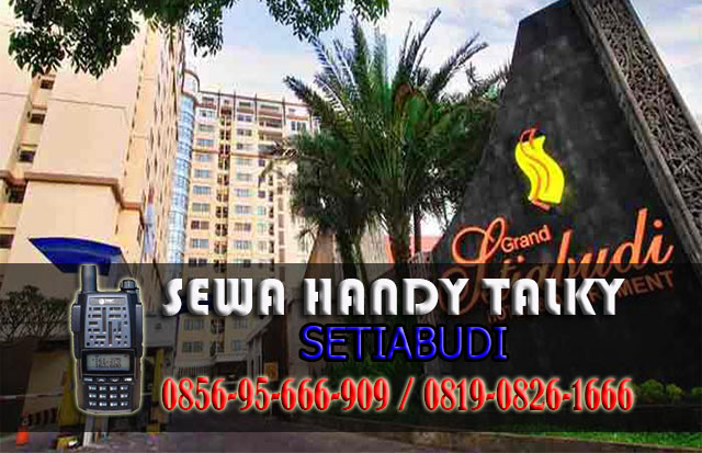 Pusat Sewa HT Setiabudi Pusat Rental Handy Talky Area Setiabudi