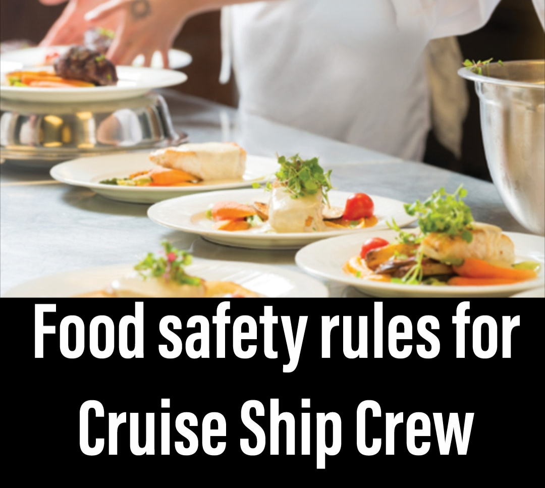 Food safety Procedure, rules for Cruise Ship Crew- Training